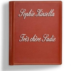 ebook de Sophie Kinsella - Très chère Sadie