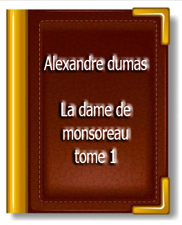 ebook de alexandre dumas - la dame de monsoreau tome 1