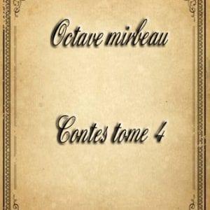 ebook de octave mirbeau - contes tome 4