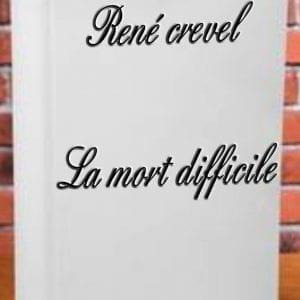 ebook de René crevel - La mort difficile