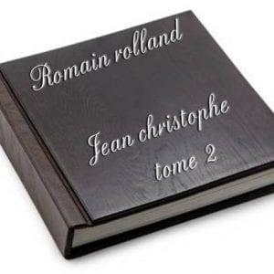 ebook de romain rolland - jean christophe tome 2
