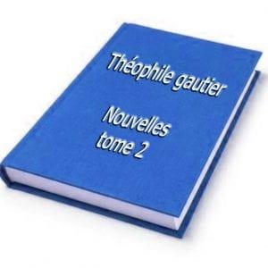 ebook de Théophile gautier - Nouvelles tome 2
