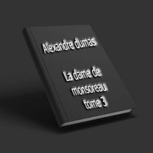 ebook de Alexandre dumas - La dame de monsoreau tome 3