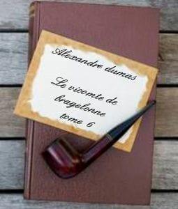 ebook de Alexandre dumas - Le vicomte de bragelonne tome 6