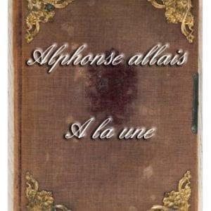 ebook de Alphonse allais - A la une