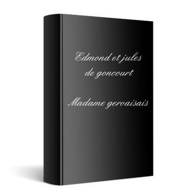 ebook de Edmond et jules de goncourt - Madame gervaisais