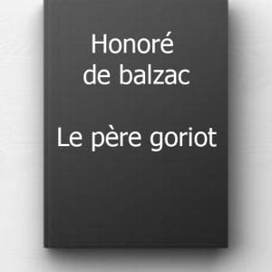 ebook de Honoré de balzac - Le père goriot