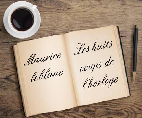 ebook de Maurice leblanc - Les huits coups de l'horloge