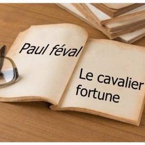 ebook de Paul féval - Le cavalier fortune