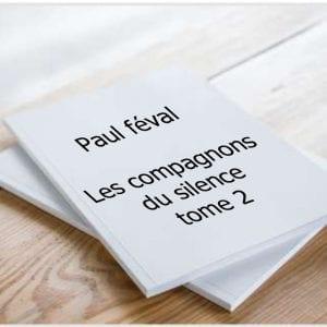 ebook de Paul féval - Les compagnons du silence tome 2