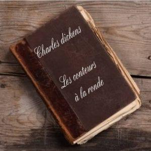 ebook de Charles dickens - Les conteurs à la ronde