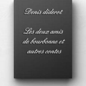 ebbok de Denis diderot - Les deux amis de bourbonne et autres contes