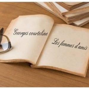 ebook de Georges courteline - Les femmes d'amis