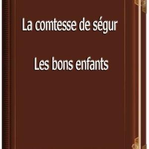 ebook de La comtesse de ségur - Les bons enfants