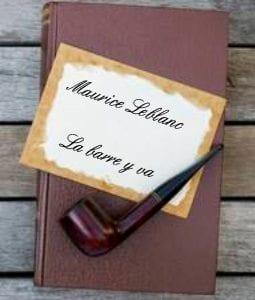 ebook de Maurice leblanc - La barre y va