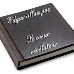 ebook de Edgar allan poe - Le coeur révélateur