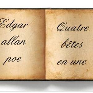 ebook de Edgar allan poe - Quatre bêtes en une