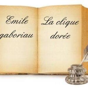ebook de Emile gaboriau - La clique dorée