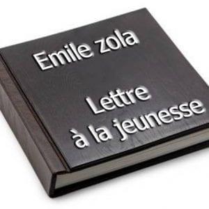 ebook de Emile zola - Lettre à la jeunesse