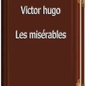 ebook de Victor hugo - Les misérables