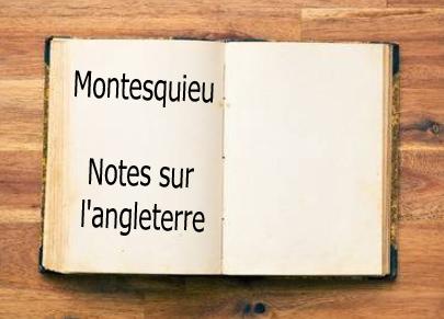 ebook de Montesquieu - Notes sur l'angleterre