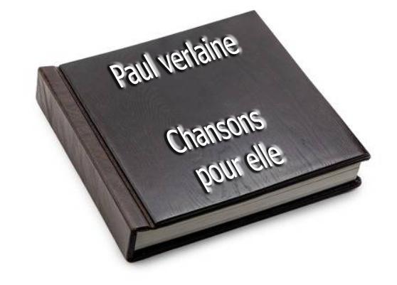 ebook de Paul verlaine - Chansons pour elle