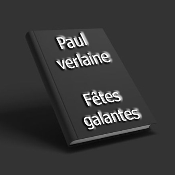ebook de Paul verlaine- Fêtes galantes